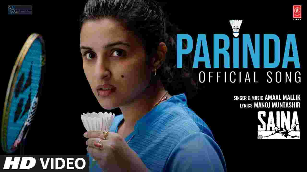 Parinda Lyrics In Hindi Saina X Parineeti Chopra Bollywood