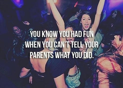 you know you had fun