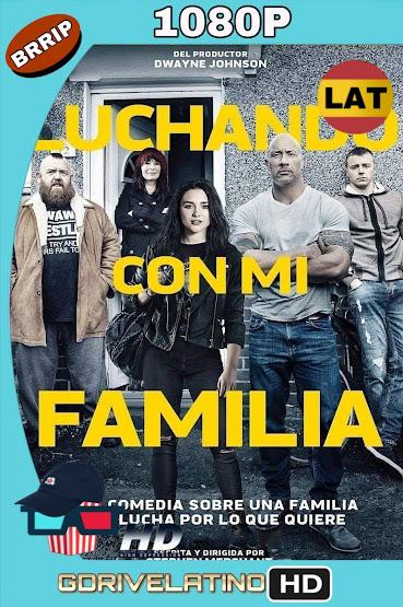 Luchando Con Mi Familia (2019) BRRip 1080p Latino-Ingles MKV