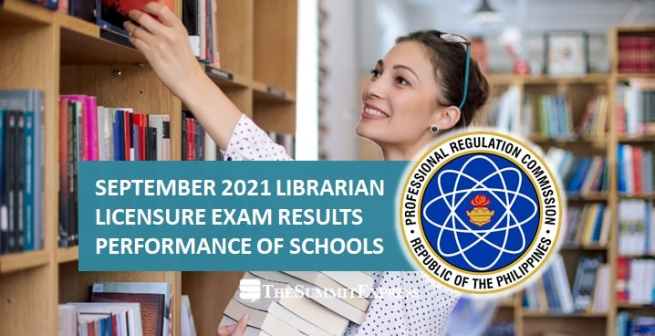 PERFORMANCE OF SCHOOLS: September 2021 Librarian board exam results