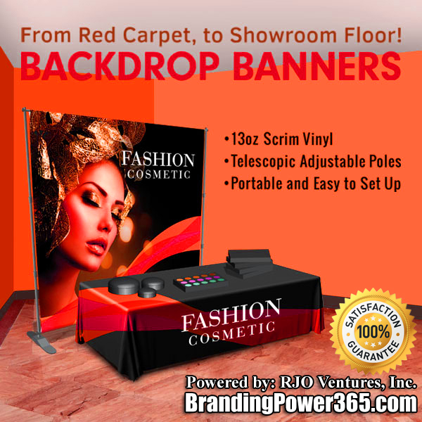 Backdrop Banners by BrandingPower365.com. Powered by: RJO Ventures, Inc.