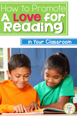 Here are a few ideas you can implement right away to help promote the love of reading in your classroom.