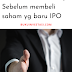 Hati-Hati dalam membeli Saham IPO !!!