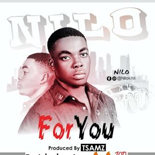 NILO - FOR YOU ( prod. by. TSamz )
