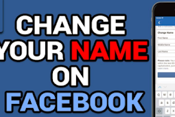 How Do You Change Your Facebook Name 2019