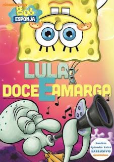 Bob Esponja: Lula Doce e Amarga – Dublado