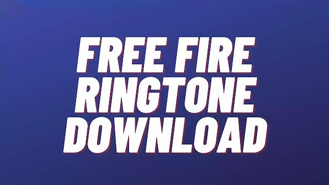 Free Fire Ringtone Download