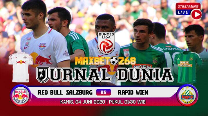 Prediksi Bola Red Bull Salzburg Vs Rapid Wien 04 Juni 2020 Pukul 01.30 WIB