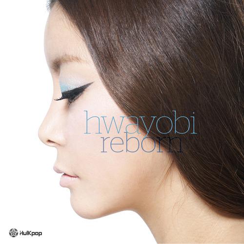[EP] Hwayobi – reborn