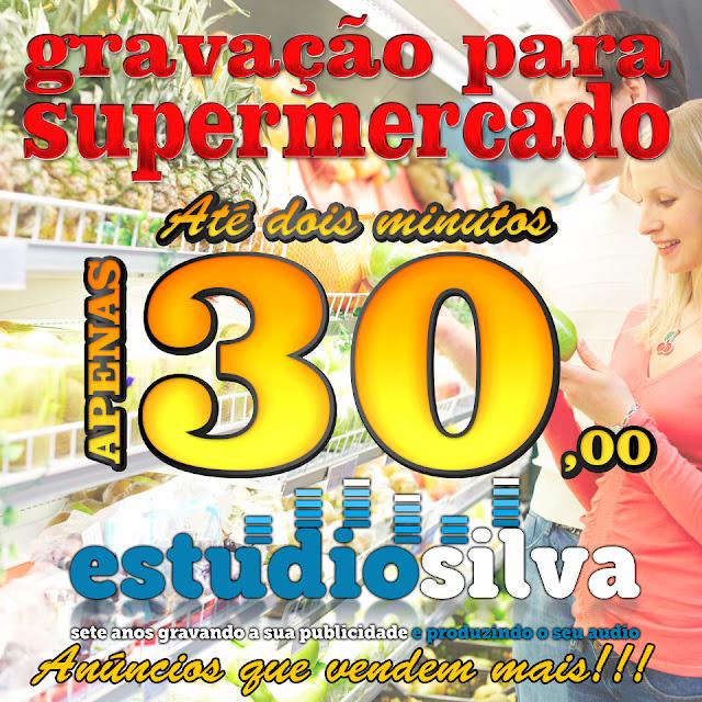 Gravação de propagandas para supermercados - Estudio Silva