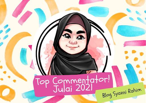 TOP COMMENTATOR JULAI 2021