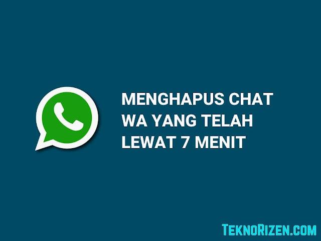 Cara Hapus Chat WhatsApp Tanpa Batas 7 Menit