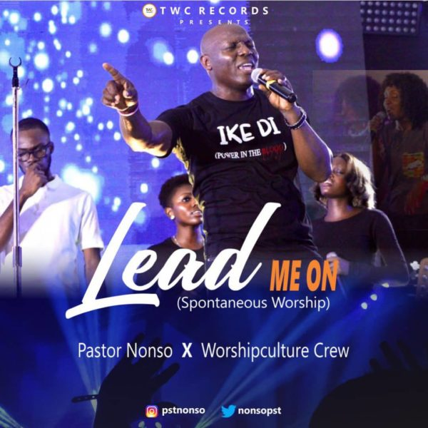 Pastor Nonso - Lead Me On Mp3 Download