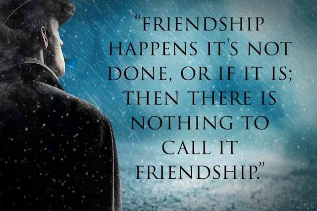 What is friendship, quote