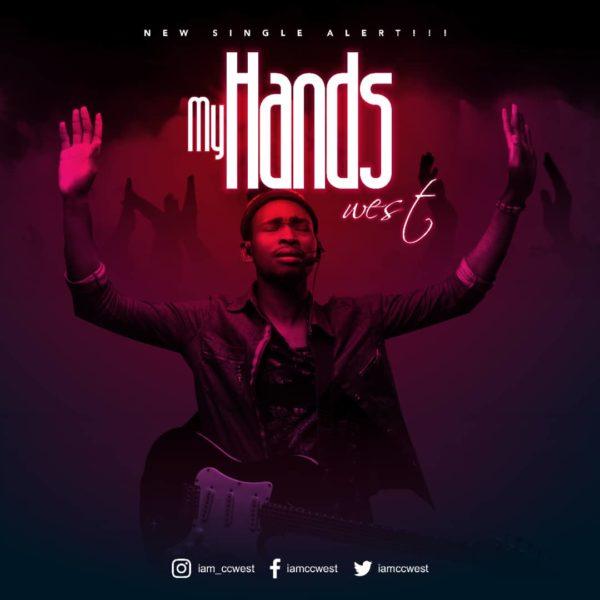 Ccwest - My Hands Lyrics & Mp3 Download