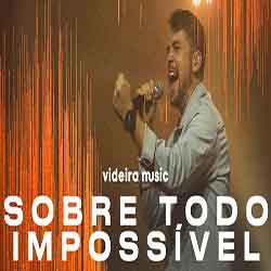 CD Sobre Todo Impossível Ao Vivo – Videira