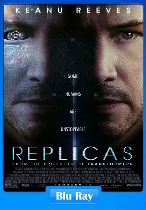 Replicas 2018 720p BRRip x264 | 480p 300MB | 100MB HEVC Poster