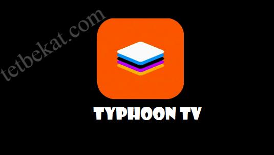تحميل تطبيق Typhoon TV v2.2.1 Apk لمشاهدة الافلام و المسلسلات الاصدار الاخير
