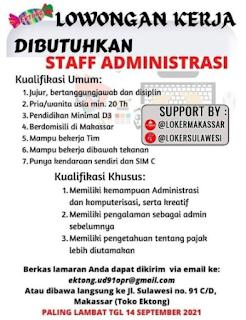 LOWONGAN KERJA DIBUTUHKAN STAFF ADMINISTRASI Kualifikasi Umum: 1. Jujur, bertanggungjawab dan disiplin 2. Pria/wanita usia min. 20 Th SUPPORT BY 3. Pendidikan Minimal D3 4. Berdomisili di Makassar @LOKERMAKASSAR @LOKERSULAWESI 5. Mampu bekerja Tim 6. Mampu bekerja dibawah tekanan 7. Punya kendaraan sendiri dan SIMC Kualifikasi Khusus: 1. Memiliki kemampuan Administrasi dan komputerisasi, serta kreatif 2. Memiliki pengalaman sebagai admin sebelumnya 3. Memiliki pengetahuan tentang pajak lebih diutamakan Berkas lamaran Anda dapat dikirim via email ke: ektong.ud91opr@gmail.com Atau dibawa langsung ke Jl. Sulawesi no. 91 C/D, Makassar (Toko Ektong) PALING LAMBAT TGL 14 SEPTEMBER 2021