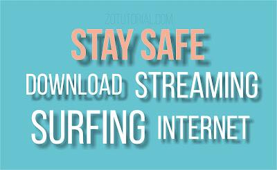 zotutorial.com - Tetap aman berinternet - Stay Safe Surf Internet