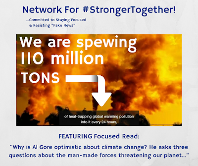 "#StrongerTogether ! ""Why is"" (was?) ""Al Gore optimistic about climate change? Three questions about forces threatening our planet -- & solutions we are"" (were?) ""designing..."""