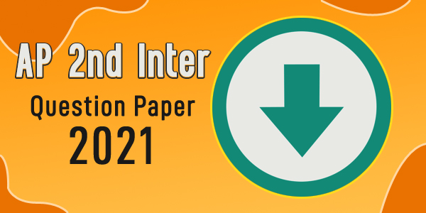 AP 2nd Inter Question Paper 2021