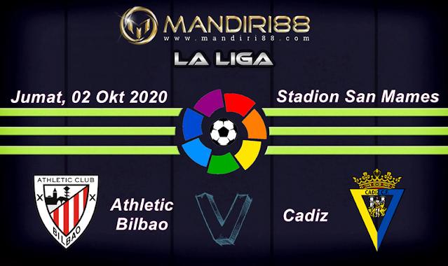 Prediksi Athletic Bilbao Vs Cadiz, Jumat 02 Oktober 2020 Pukul 00.00 WIB