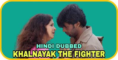 Khalnayak The Fighter Hindi Dubbed Movie