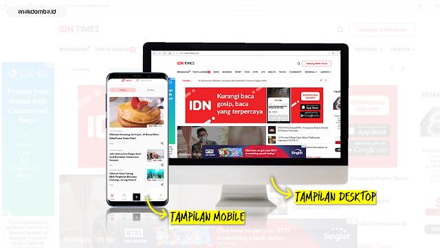 IDN Times Diakses Melalui Desktop dan Smartphone