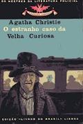 O ESTRANHO CASO DA VELHA CURIOSA pdf - Agatha Christie