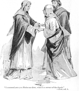 """I commend to you Phoebe ... who is  a servant of the church"" by A.P."