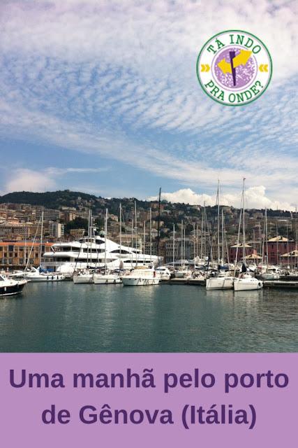 Conhecendo o porto de Gênova em uma manhã