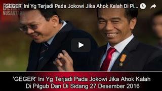 'PENTING' Ini Yg Terjadi Pada Jokowi Jika Ahok Kalah Di Pilgub Dan Di Sidang 27 Desember 2016