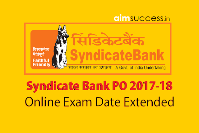 Syndicate Bank PO Online Exam Date Extended