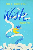 The wish. I 99 desideri che cambiano la vita di Bill Griffin