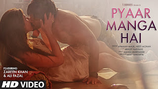 Pyaar Manga Hai – Sexy Remix with Busty Zareen Khan and Armaan Malik