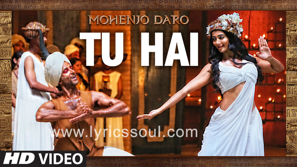 The Mohenjo Daro Title lyrics from 'Mohenjo Daro', The song has been sung by A. R. Rahman, , . featuring Hrithik Roshan, Pooja Hegde, , . The music has been composed by A. R. Rahman, , . The lyrics of Mohenjo Daro Title has been penned by Javed Akhtar