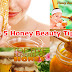 Top 5 Honey Beauty Tips | Honey Beauty Benefits