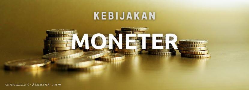 Pengertian Kebijakan Moneter: Konsep, Tujuan, dan Instrumen