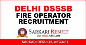 Delhi DSSSB Fire Operator