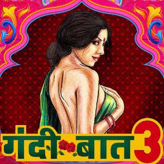 Gandii Baat Season 3 Full Download in HD 720p
