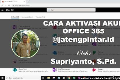 Cara Aktivasi Akun Office 365 jatengpintar.id
