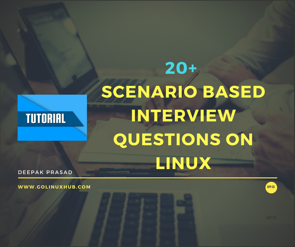 20+ scenario based interview questions with answers for beginners