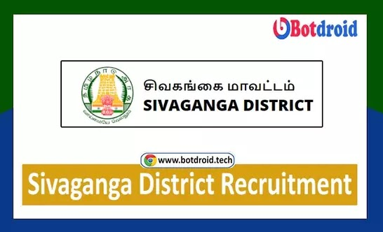 Sivagangai District Job Vacancy 2021   Government of Tamilnadu Job Vacancies in Sivaganga District