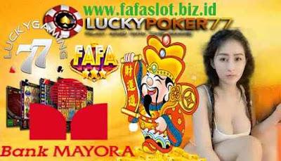 Fafafa Slot Machine Download & Daftar Bank Mayora 24Jam