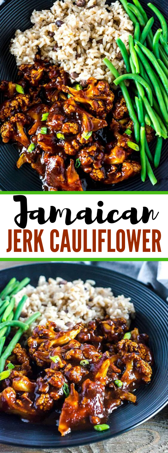 Jamaican Jerk Cauliflower #vegan #glutenfree