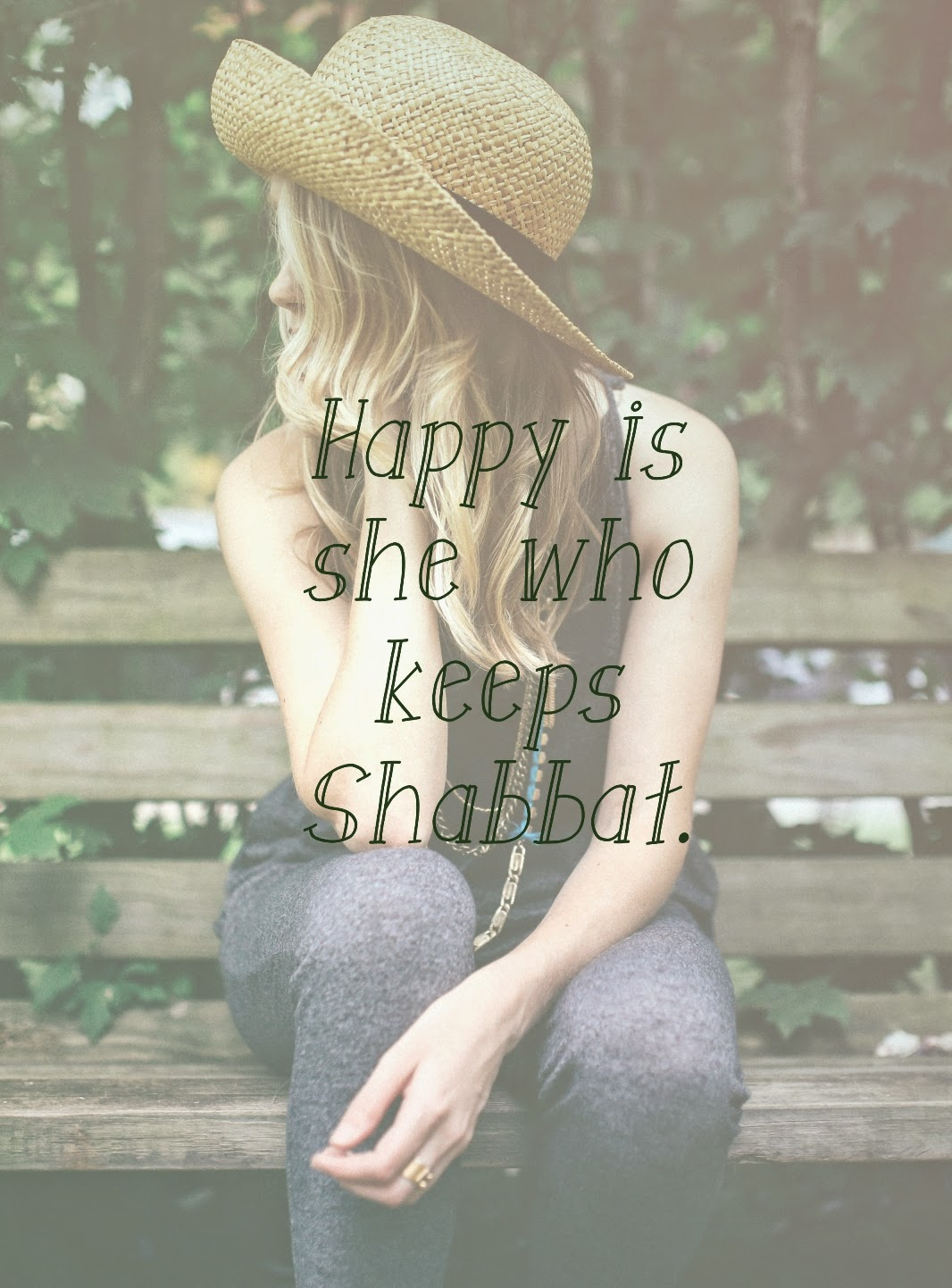 Happy is she who keeps Shabbat. -Isaiah 56:2 |  Land of Honey