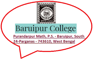 Baruipur College, Purandarpur Math, P.S. - Baruipur, South 24-Parganas - 743610, West Bengal