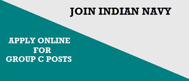 Indian Navy 76 Group C Posts Recruitment Notification 2018