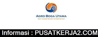 Lowongan Kerja Medan SMA SMK Februari 2020 PT Agro Boga Utama